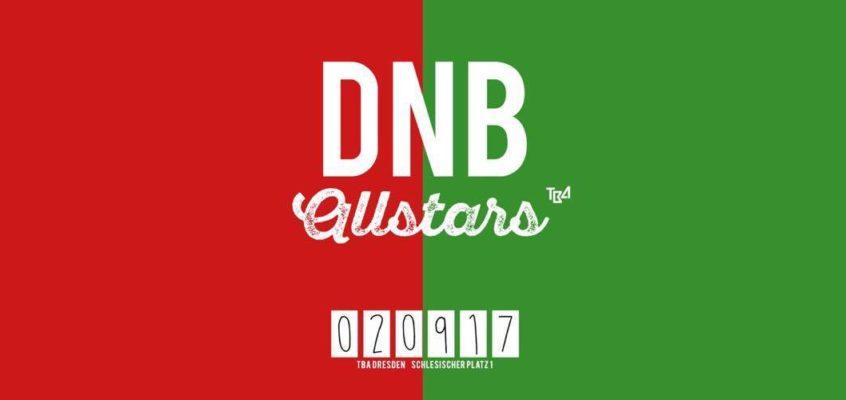 Drum and Bass Allstars @ TBA Dresden