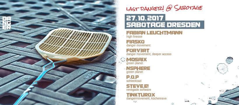 27.10.17: Farewell: Last Danger! at Sabotage