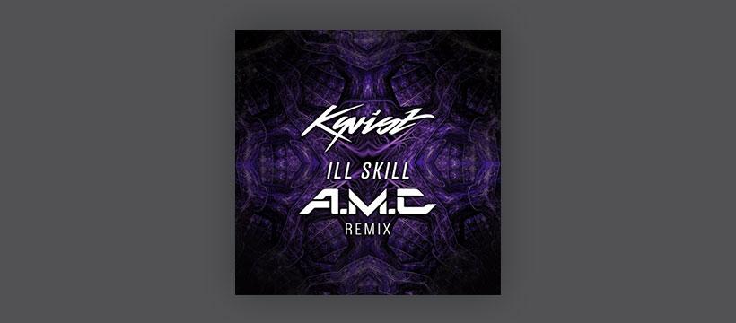 Free: Kyrist – Ill Skill (A.M.C Remix)