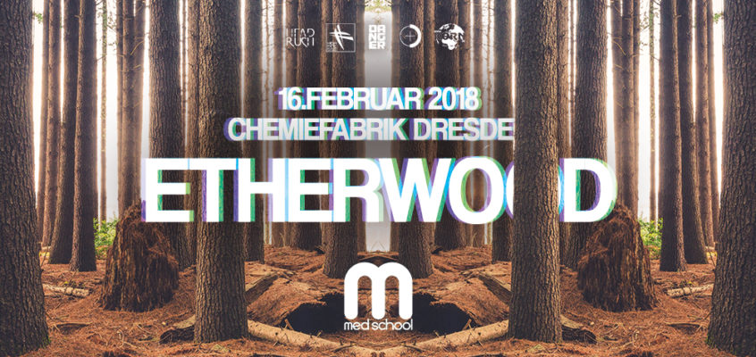 HiFi, DCT & Danger pres. Etherwood (Med School | Hospital)