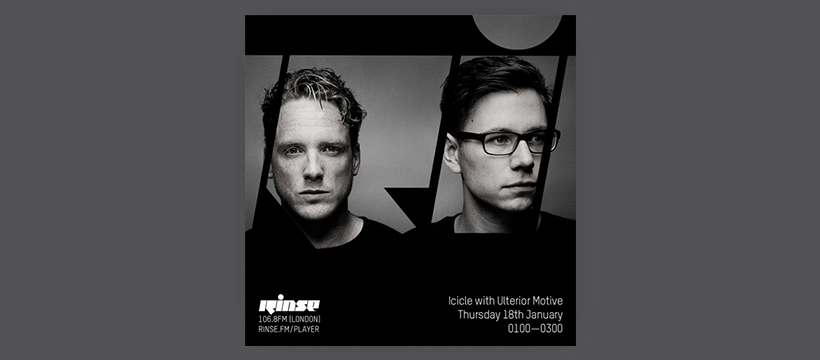 Icicle with Ulterior Motive on Rinse FM