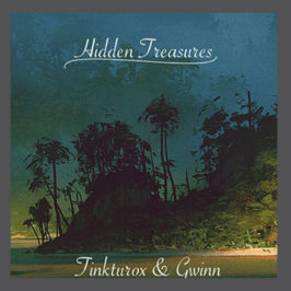 Tinkturox & Gwinn – Hidden Treasures