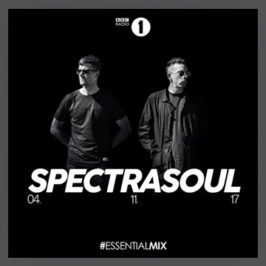 SpectraSoul Essential Mix 2017