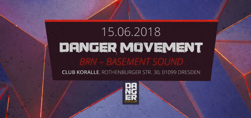 Danger Movement @ BRN 2018