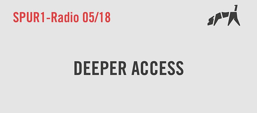 Deeper Access bei Spur1 – Radio