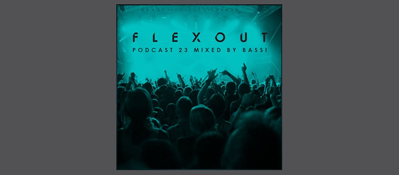 Flexout Audio Podcast Vol.23 – Bassi