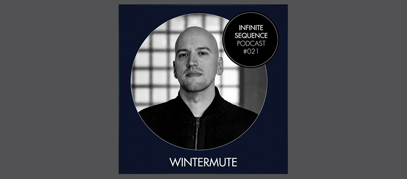 Infinite Sequence Podcast #021 – Wintermute