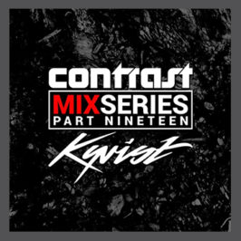 CONTRAST Mix Series – Part NINETEEN – KYRIST