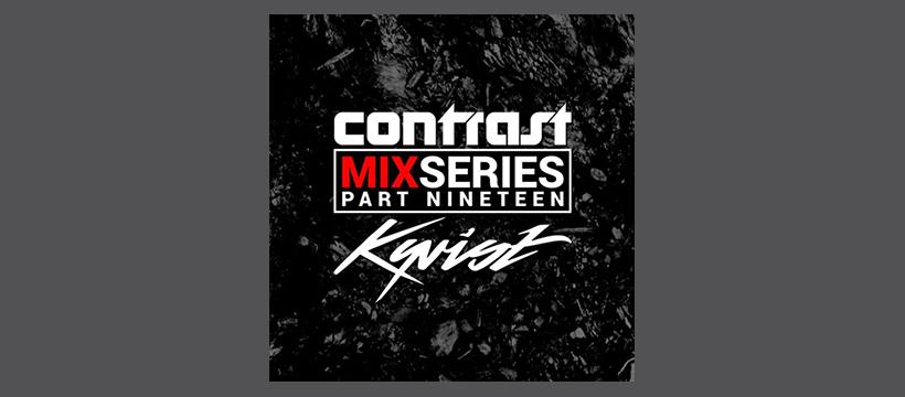 CONTRAST Mix Series – Part NINETEEN – KYRIST