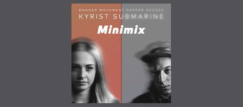 Kyrist vs. SubMarine Mini Mix