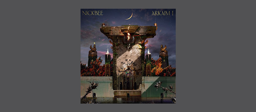 NICKBEE – Arkaim EP Part 1