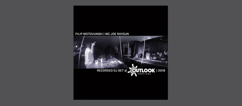 Filip Motovunski, MC Joe Raygun @ Outlook 2018