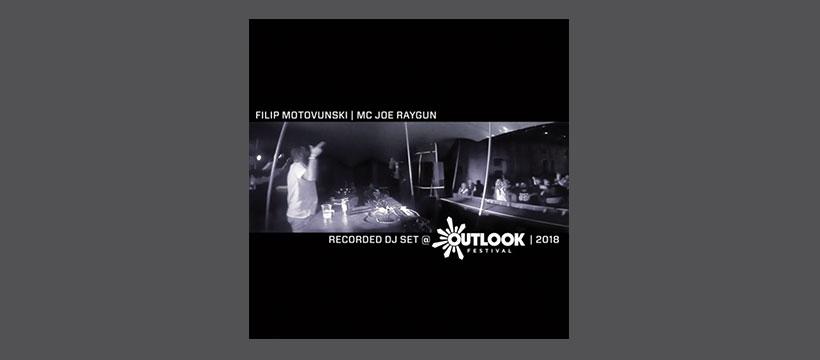 Filip Motovunski, MC Joe Raygun @ Outlook 2018