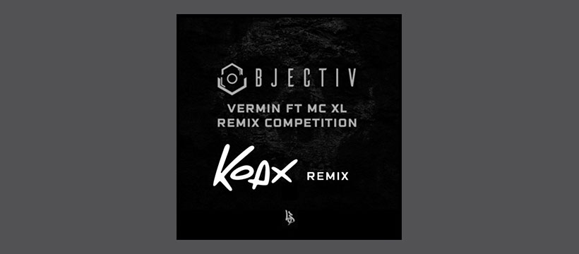 FREE: Objectiv – Vermin Ft. MC XL (Koax Remix)